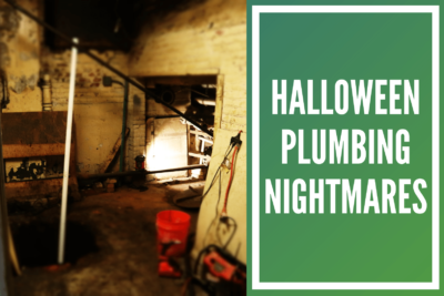 Halloween Plumbing Nightmares