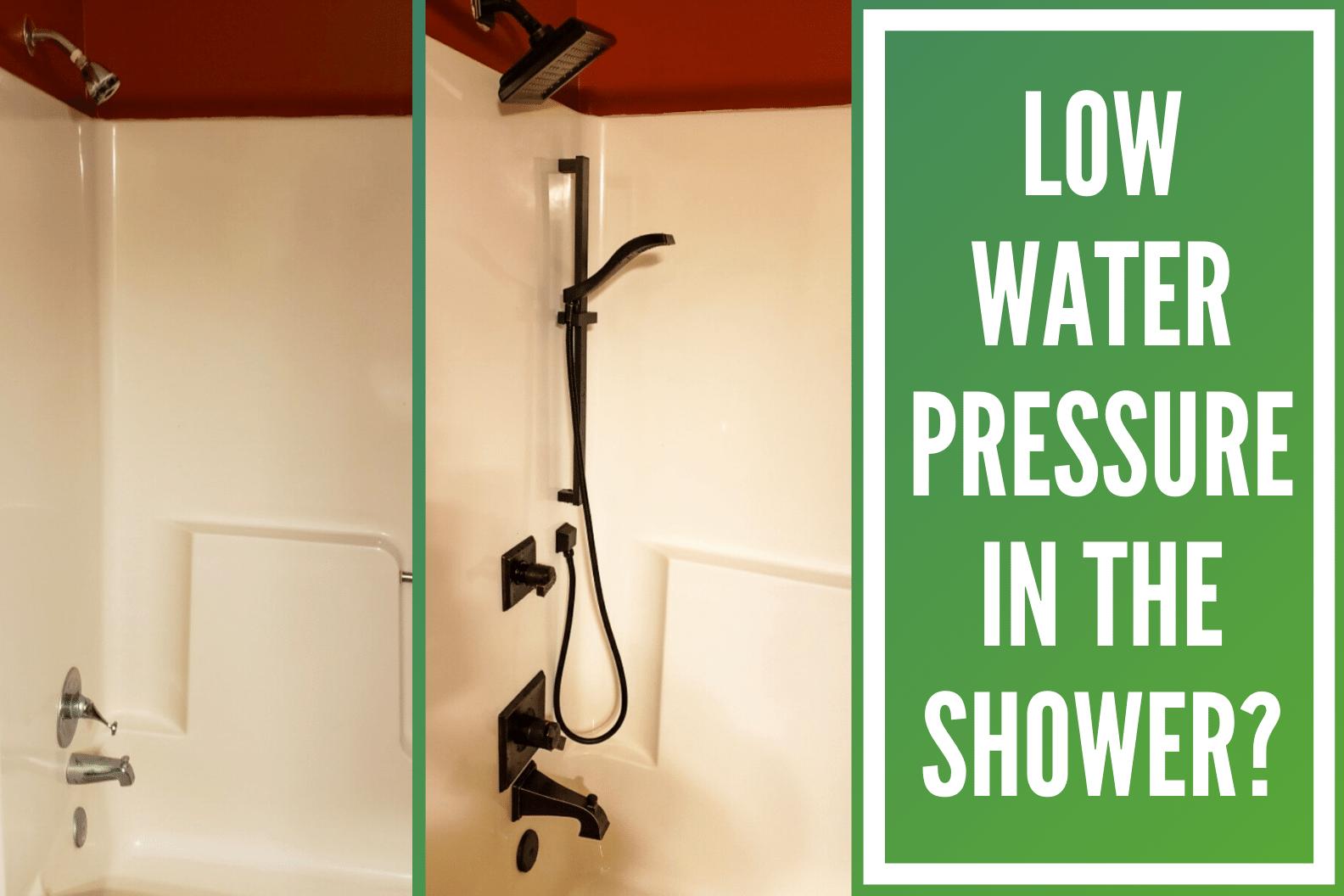 Low Water Pressure - Shower